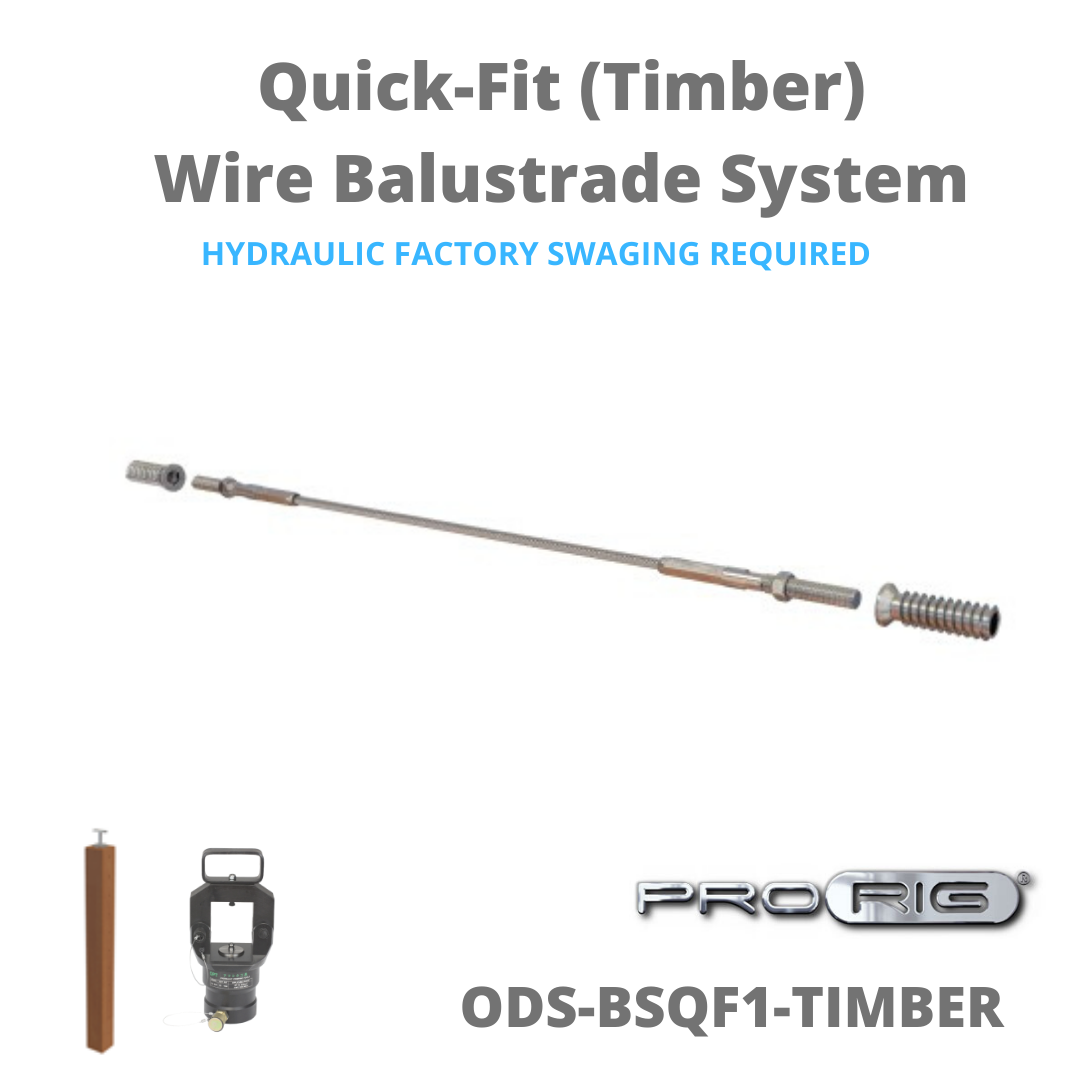 Quick-Fit System Balustrade - Factory Hydraulic Swaged (Timber)