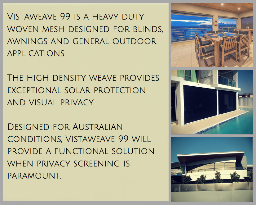 Vistaweave_99_www.theoutdoorshop.com.au_Blinds_Awnings_Shade_Sails_UV_protection_Cancer_Council